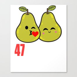47th Wedding Anniversary Funny Pear Couple Gift Canvas Print