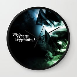 What's Your Kryptonite? Wall Clock