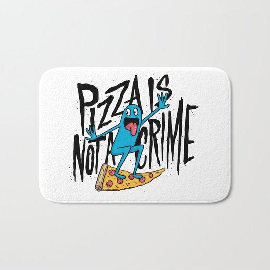Pizza Is Not A Crime Bath Mat