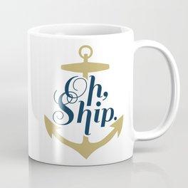 Oh Ship Coffee Mug