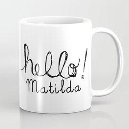 Hello Matilda Coffee Mug
