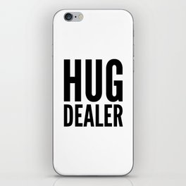 HUG DEALER iPhone Skin