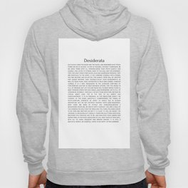 Desiderata 9 #minimalism Hoody
