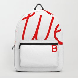 Be Weird in Red Backpack