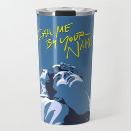 Call Me By Your Name Travel Mug