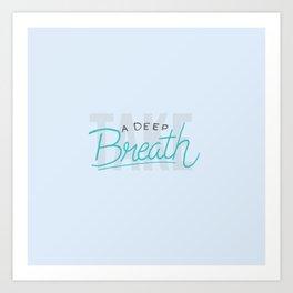 A Deep Breath Art Print
