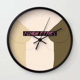 Tough Titties - Censored Version Wall Clock