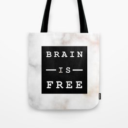Marble Motto Brain is Free Tote Bag