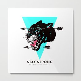 Stay Strong Panther Metal Print