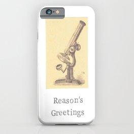Reason's Greetings iPhone Case