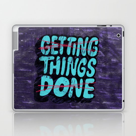 Not Getting Things Done Laptop & iPad Skin