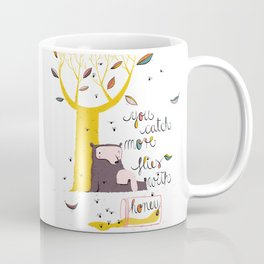 You catch more flies with honey Coffee Mug