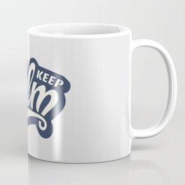 Keep Calm, relax! Coffee Mug