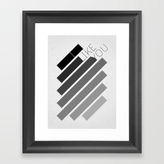 I Like You Graphik: Alternate Framed Art Print