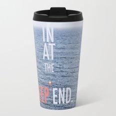Str8 in at the deep end. Travel Mug