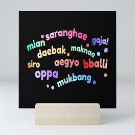 Korean word saranghae, oppa, mukbang, aegyo, daebak Mini Art Print
