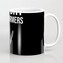 Support Local Farmers Farmer Gift Coffee Mug