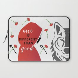 Nice is different than good Laptop Sleeve
