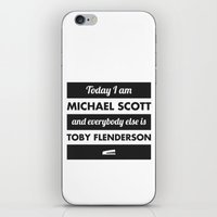 michael scott iPhone & iPod Skins featuring Today I am Michael Scott by The LOL Shop