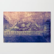 Live and Explore Mountains  Canvas Print