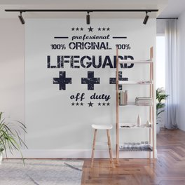 Lifeguard Off Duty Holiday Vacation Beach Summer Relaxing Retired Retirement Wall Mural