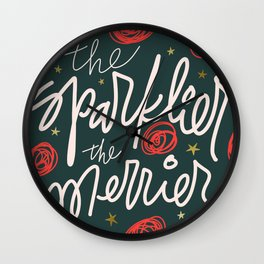 The Sparklier, The Merrier Wall Clock