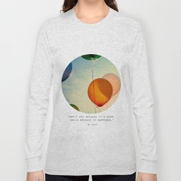 Happiness... Long Sleeve T-shirt