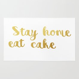 Stay home Eat cake Rug
