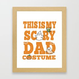 Scary Dad Costume Halloween Funny Design Party Image Framed Art Print