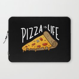 Pizza is Life Laptop Sleeve