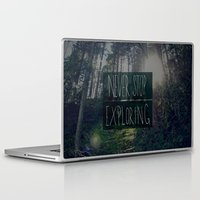 never stop exploring Laptop & iPad Skins featuring Never Stop Exploring II by Leah Flores