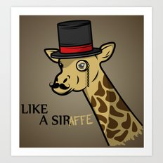 Like A Siraffe Art Print