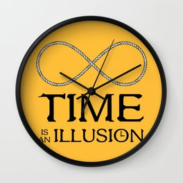 Time is an Illusion - Infinite Present Wall Clock