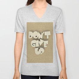 Don't give up #2 Unisex V-Neck