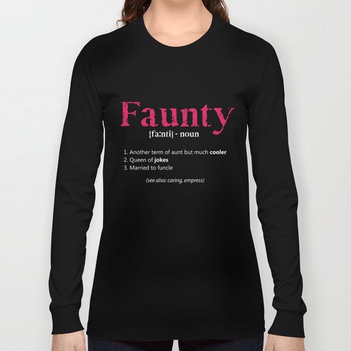 bd60bafe Aunt T-Shirt Funny Aunt Definition Tee Faunty Aunty Gift Long Sleeve T-shirt