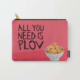 ALL YOU NEED IS PLOV Carry-All Pouch