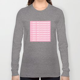 1-800-WEARAMASK Long Sleeve T-shirt