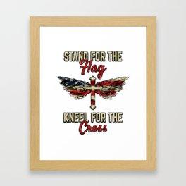 American Flag Gift Stand For The Flag Kneel For The Cross USA Framed Art Print