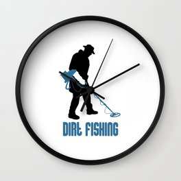Metal Detecting - Dirt Fishing Wall Clock