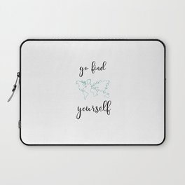 Go find yourself Laptop Sleeve