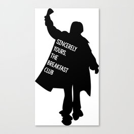 Sincerely Yours, The Breakfast Club Canvas Print