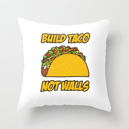 Build Taco Not Walls Cinco De Mayo Mexican Humor Design Throw Pillow