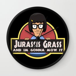 Jurassis Grass (Your ass is grass) Wall Clock
