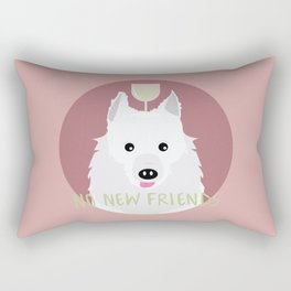 no new friends Rectangular Pillow