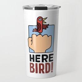 Here, Bird Travel Mug