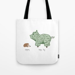 Hedgehog vs. Hedge Hog Tote Bag