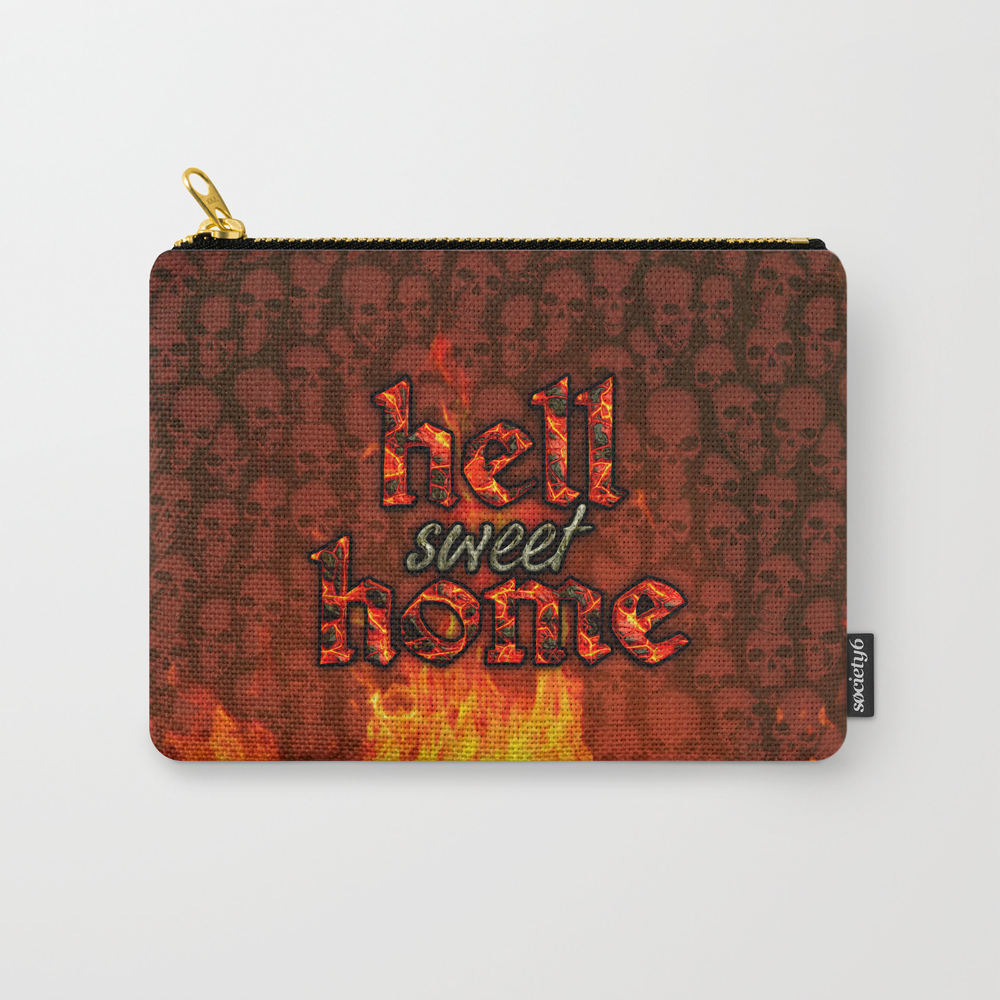 Hell Sweet Home Carry-all Pouch by Popalien CAP8068142
