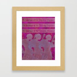 The Importance of Not Tolerating Disrespect Framed Art Print