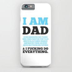 I am Dad Slim Case iPhone 6s