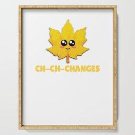 Ch Ch Changes Cute Autumn Pun Serving Tray